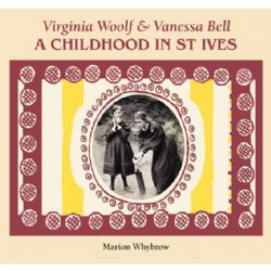 virginia-woolf-and-vanessa-bell-a-childhood-in-st-ives-48922-p[ekm]250x250[ekm]